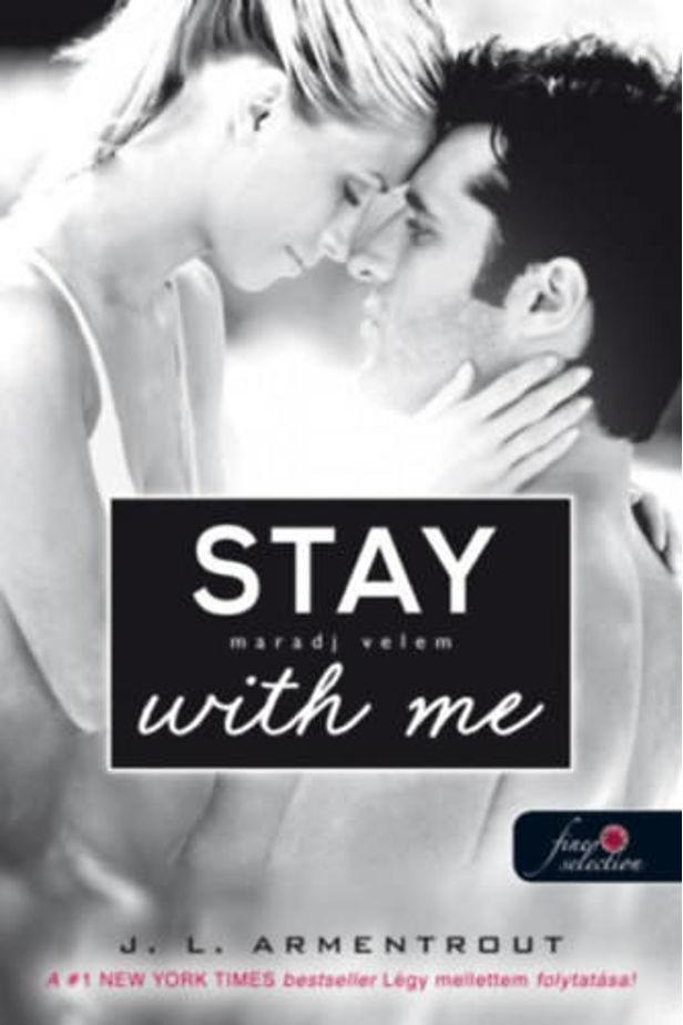Stay With Me - Maradj velem!