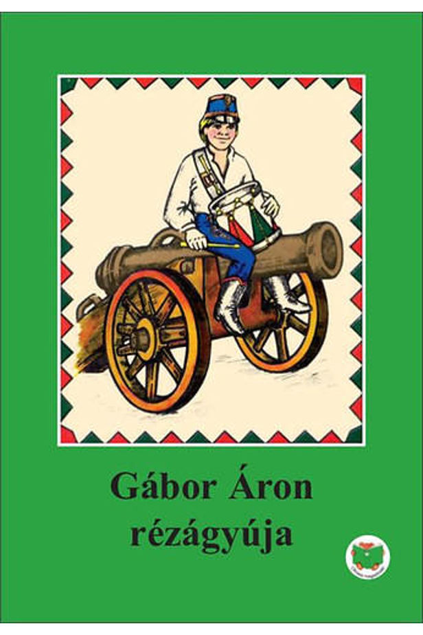 The copper cannon of Áron Gábor