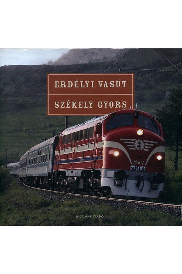 Erdélyi vasút, Székely gyors