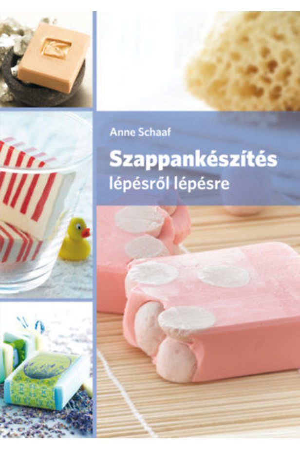 Soap making step by step. 2nd edition