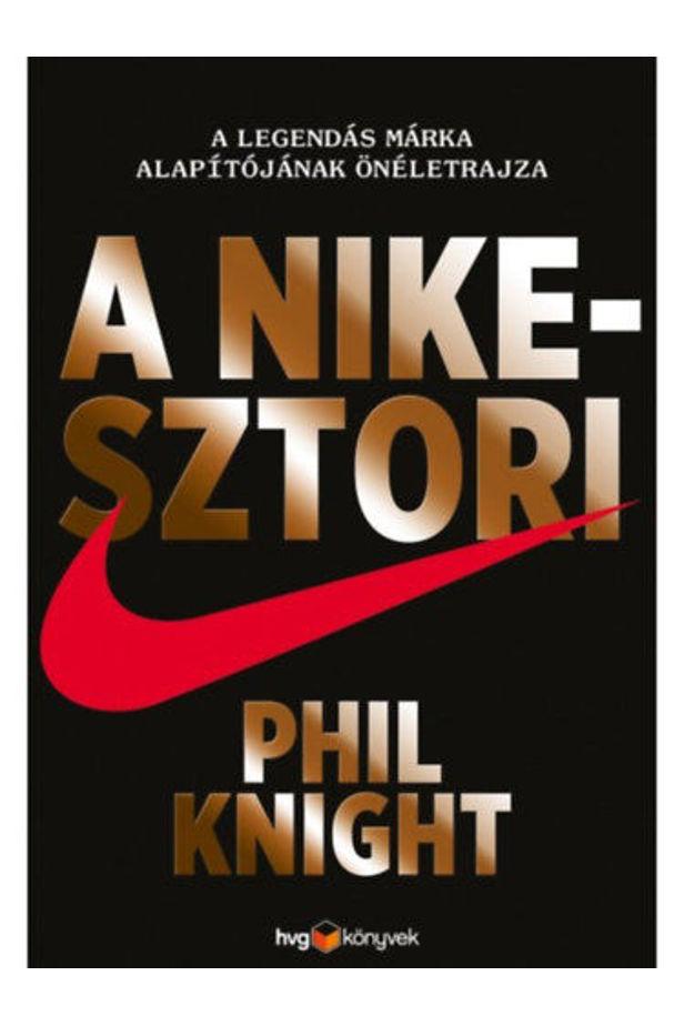 A Nike-sztori - Keménytáblás
