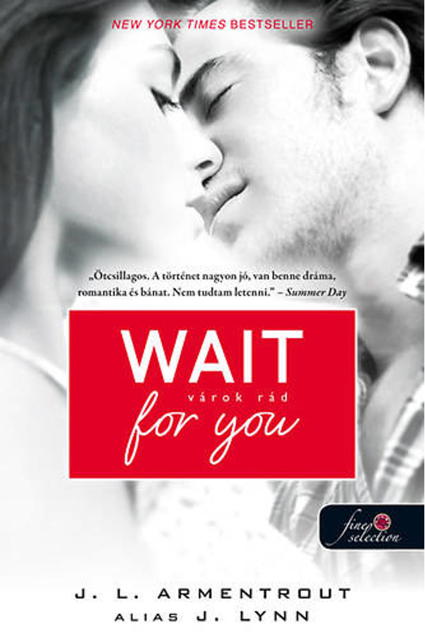 Wait for you - I'm waiting for you